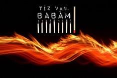 TÍZ VAN, BABÁM! - adománygyűjtő kampány a 10. LIFT Fesztiválra