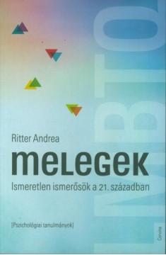 Könyvajánló - Ritter Andrea: Melegek - Ismeretlen ismerősök a 21. században