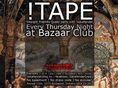 !TAPE minden csütörtökön a !szkafanderrel a Bazaar Clubban