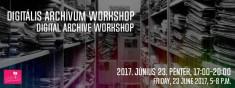 Digitális archívum workshop